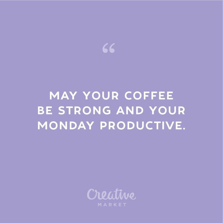 Motivational Monday, coffee, productivity