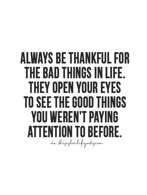 Motivational Monday, thankful, good and bad in life, positivity