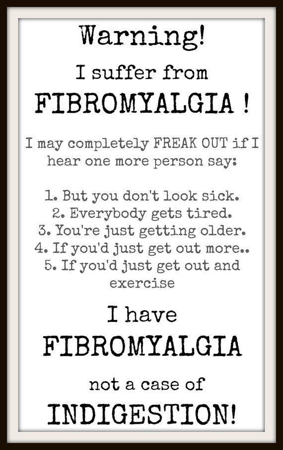 Fibromyalgia, awareness, Fibro quotes, stupid people