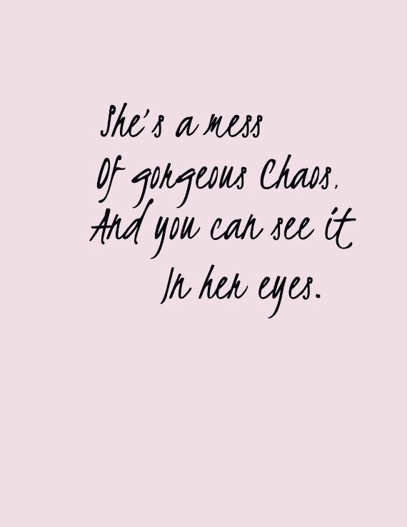 Motivational Monday gorgeous chaos mess quotes life