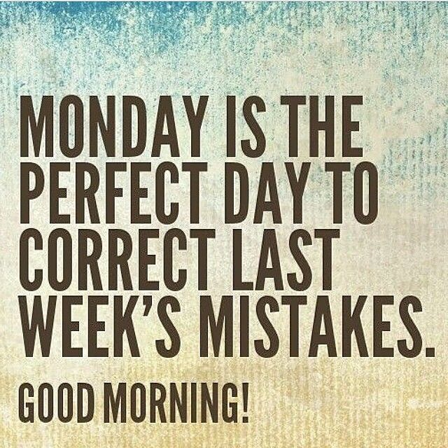 Motivational Monday morning quotes