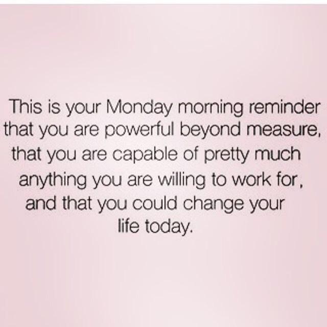 Motivational Monday reminder