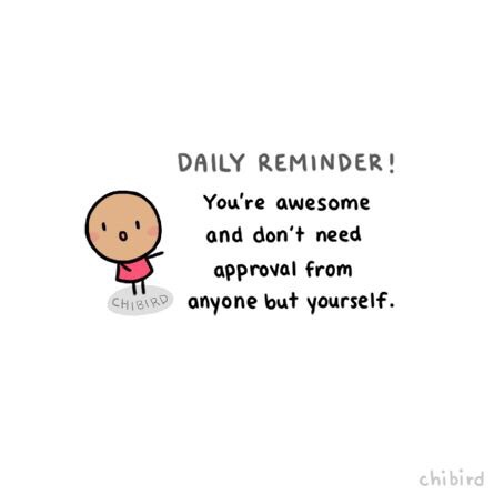 Motivational Monday no approval needed Love Yourself