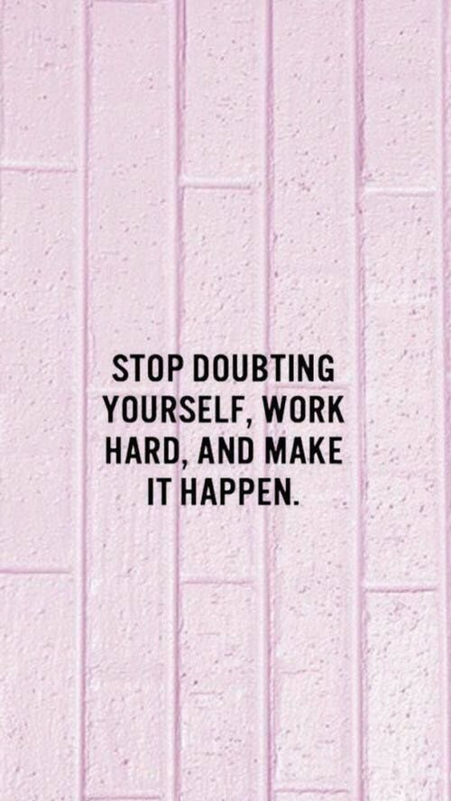 Motivational Monday doubt love yourself