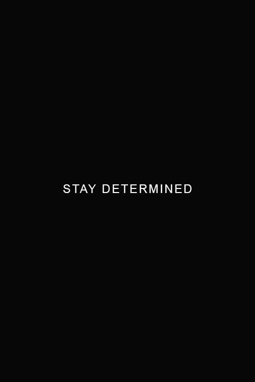 Motivational Monday, motivation, quotes, Monday, stay determined