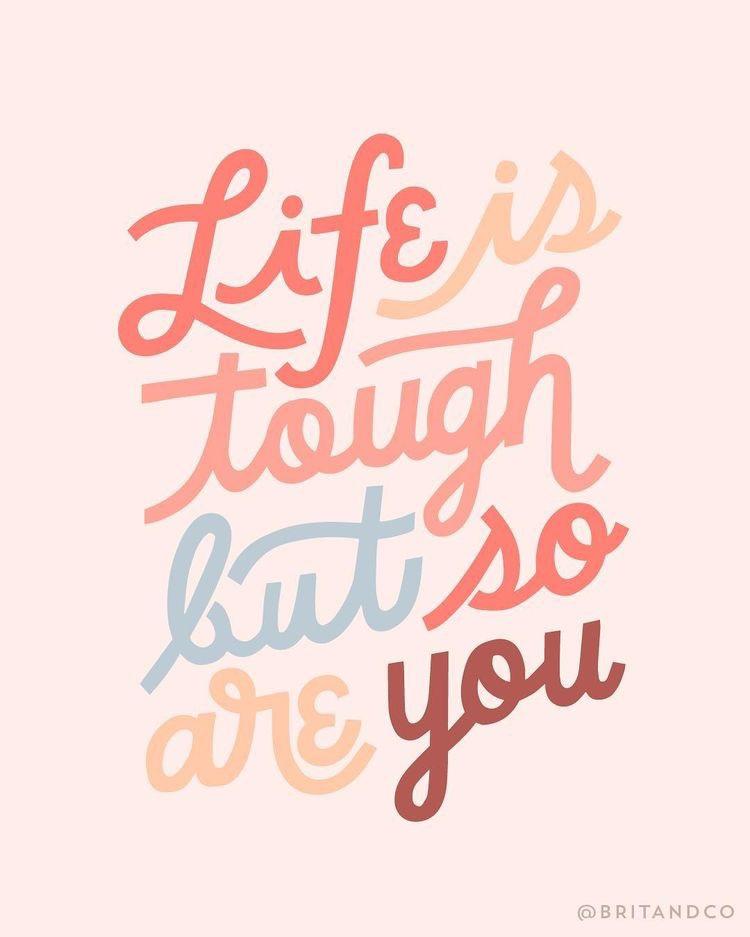 Motivational Monday, motivation, quotes, Monday, life is tough, be tough